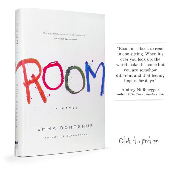 Enter ROOM, by Emma Donoghue